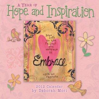 A Year of Hope and Inspiration 2012 Wall Deb Mori