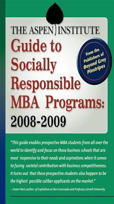 Aspen Institute Guide to Socially Responsible MBA Programs  by  Institute Staff Aspen