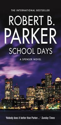 School Days  by  Robert B. Parker