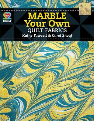 Marble Your Own Quilt Fabrics  by  Fawcett