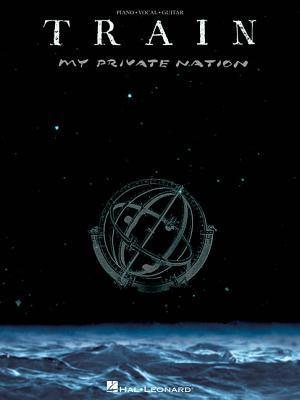 Train - My Private Nation  by  Train