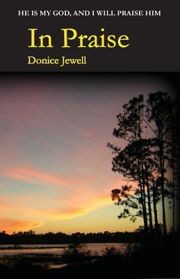 In Praise Donice Jewell