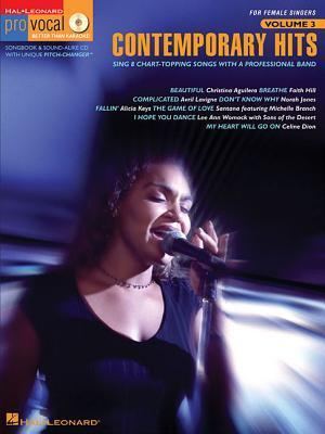 Contemporary Hits - For Female Singers: Sing 8 Chart-Topping Songs with a Professional Band  by  Songbook