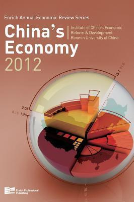 Chinas Economy 2012 Enrich Professional Publishing