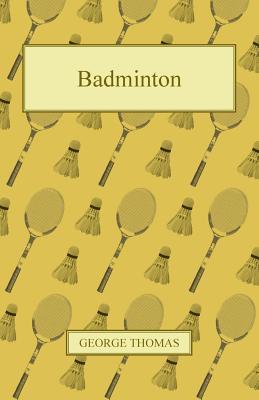Badminton  by  George Thomas