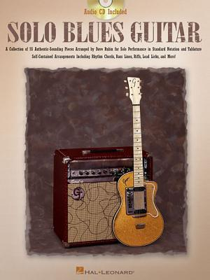 Solo Blues Guitar [With CD (Audio)] Dave Rubin