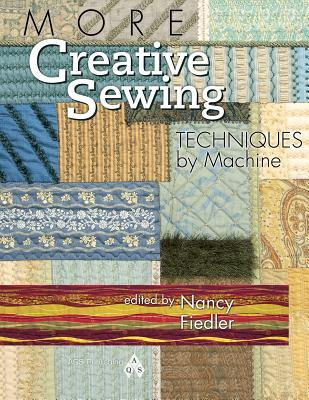 More Creative Sewing Techniques Machine by Nancy Fiedler