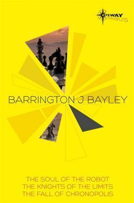 Barrington Bayley SF Gateway Omnibus Barrington J. Bayley