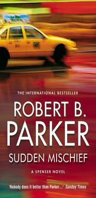 Sudden Mischief Robert B. Parker