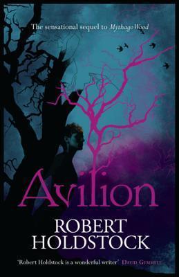 Avilion. Robert Holdstock Robert Holdstock