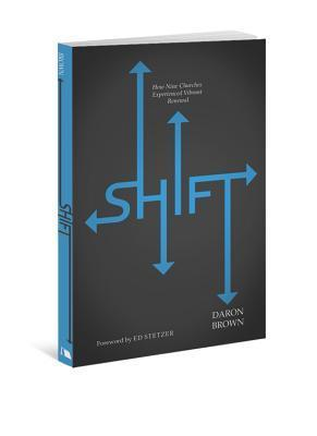 Shift  by  Daron Brown