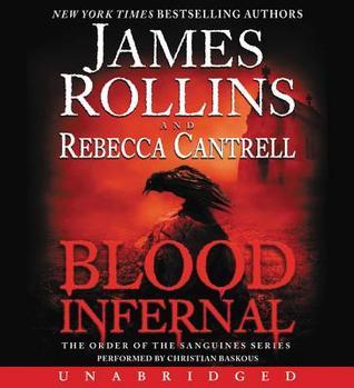 Blood Infernal Unabridged CD James Rollins