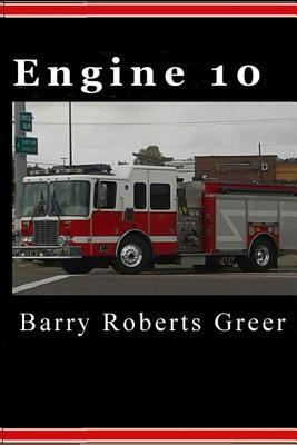 Engine 10  by  Barry Roberts Greer