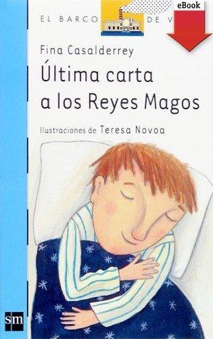 Última carta a los Reyes Magos (eBook-ePub) (Barco de Vapor Azul)  by  Fina Casalderrey Fraga