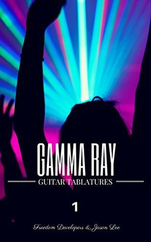 Gamma Ray Guitar Tablatures Vol.1  by  Jason Lee