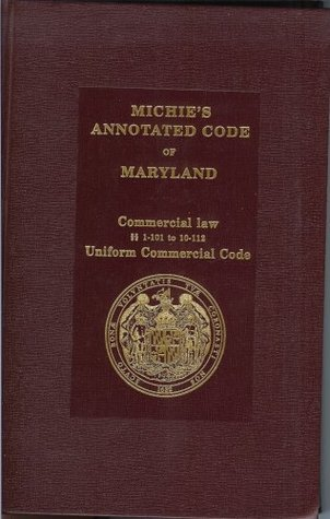 Michies Annotated Code of Maryland  by  Matthew Bender