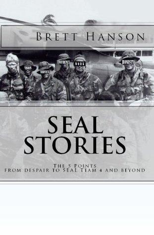 SEAL Stories  by  Brett Hanson