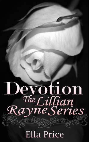 Devotion (The Lillian Rayne Series, #10) Ella Price