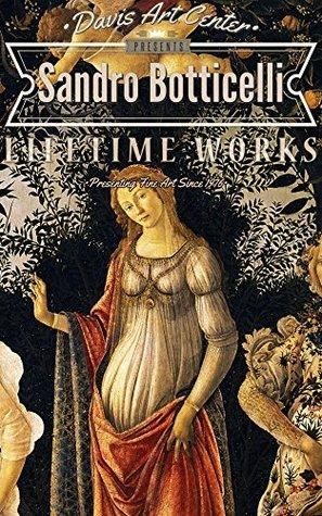 Sandro Botticelli: Collectors Edition Art Gallery Nancy Davis