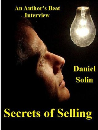 Secrets of Selling: Authors Beat interviews Daniel Solin  by  Mark  Newhouse