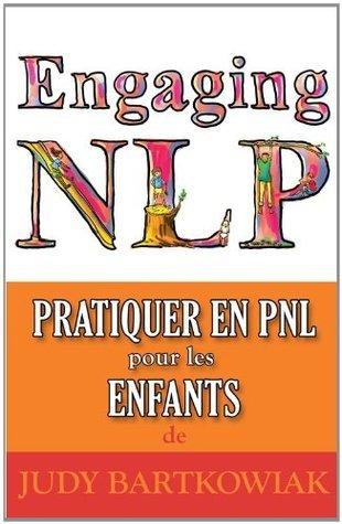 PNL Pour les Enfants: Ce livre appartient à  by  Judy Bartkowiak