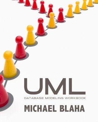UML Database Modeling Workbook  by  Michael R. Blaha