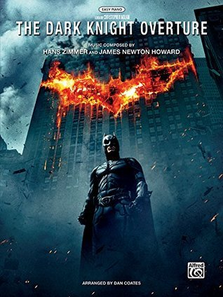 The Dark Knight Overture: Easy Piano, Sheet  by  Hans Zimmer