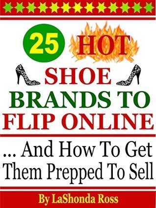25 Hot Shoe Brands To Flip Online LaShonda Ross