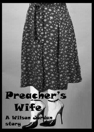 A Preachers Wife Wilson Jordan