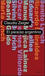El paraíso argentino Claudio Zeiger