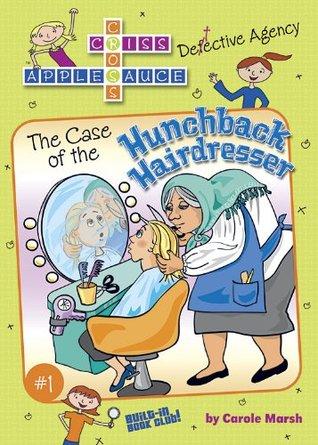 The Case of The Hunchback Hairdresser ( Carole Marsh