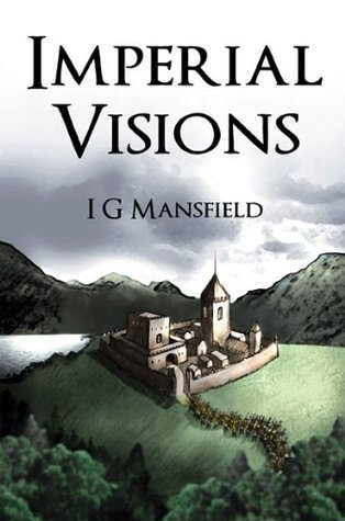 Imperial Visions I. G. Mansfield