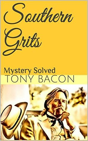 Southern Grits: The Whisper  by  Tony Bacon