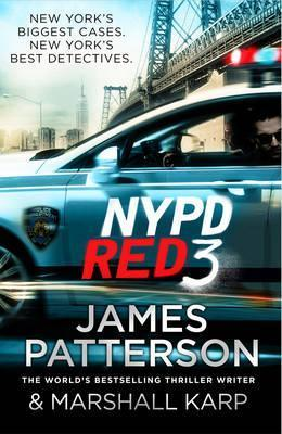 NYPD Red 3 (NYPD Red 3)  by  James Patterson