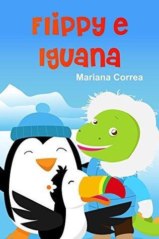 Flippy e Iguana Mariana Correa