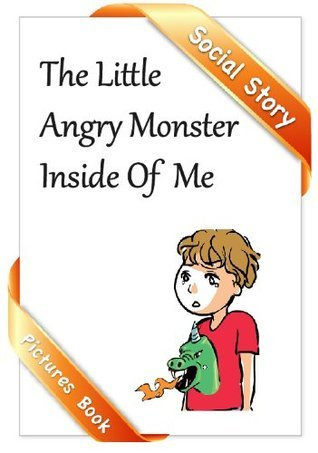 The Little Angry Monster Inside of Me HsiuWen Tan