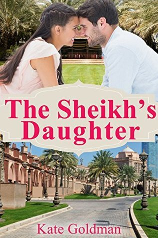 The Sheikhs Daughter  by  Kate Goldman