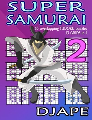 Super Samurai: 65 Overlapping Puzzles, 13 Grids in 1!  by  djape