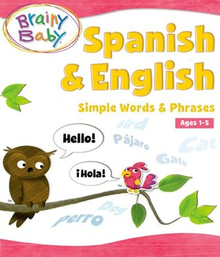 Spanish & English: Simple Words & Phrases The Brainy Company