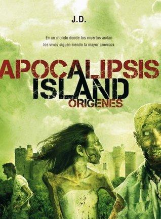 Apocalipsis Island 2: Orígenes  by  J. D.