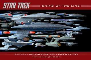 Star Trek : Ships of the Line  by  Doug Drexler
