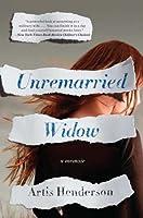 Unremarried Widow: A Memoir