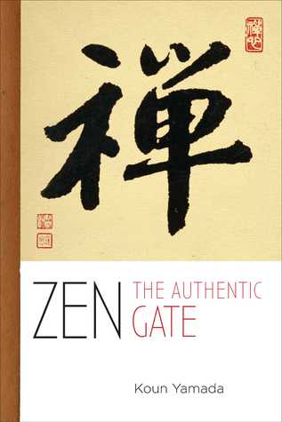Zen: The Gateless Way Yamada Koun