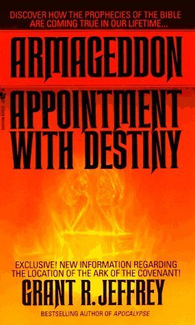 Armageddon: Appointment With Destiny Grant R. Jeffrey