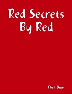 Red Secrets By Red  by  Flint Diao