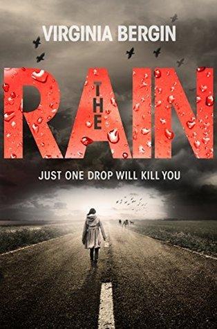 The Rain: Book 1 Virginia Bergin