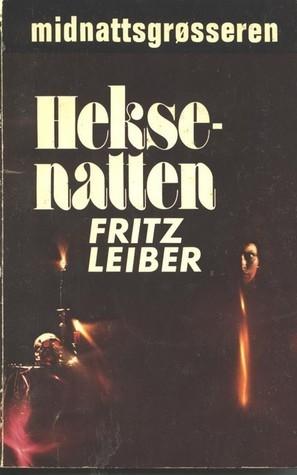 Heksenatten  by  Fritz Leiber