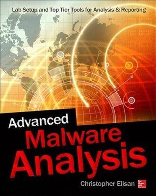 Advanced Malware Analysis Christopher Elisan