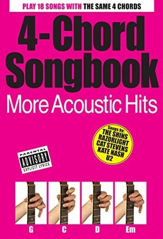 4 Chord Songbook: More Acoustic Hits  by  Various