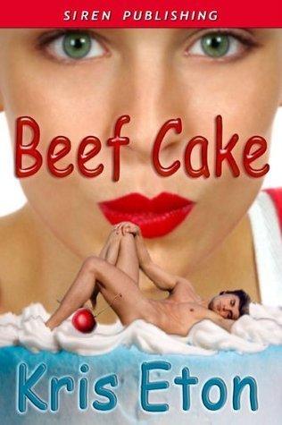 Beef Cake Kris Eton